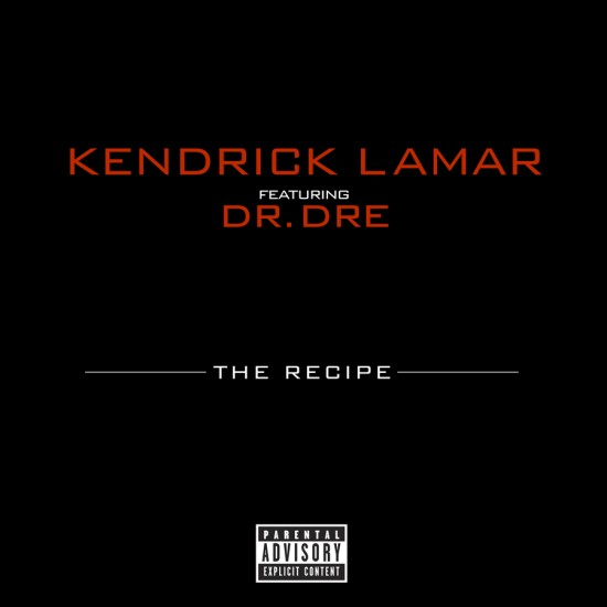 Kendrick Lamar – The Recipe / Рецепт (ft. Dr. Dre)