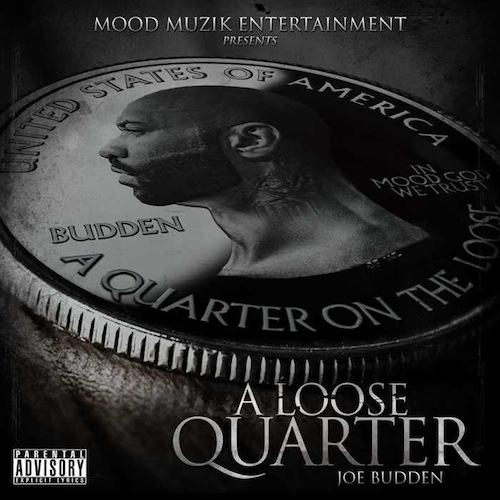 микстейп Joe Budden'a— «ALoose Quarter»