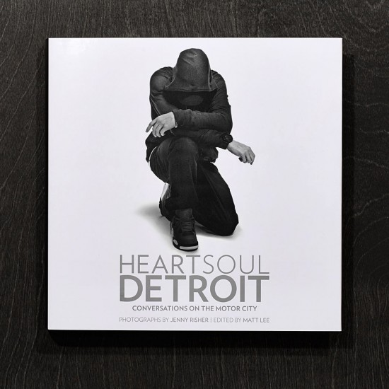 Heart Soul Detroit Conversations on the Motor City