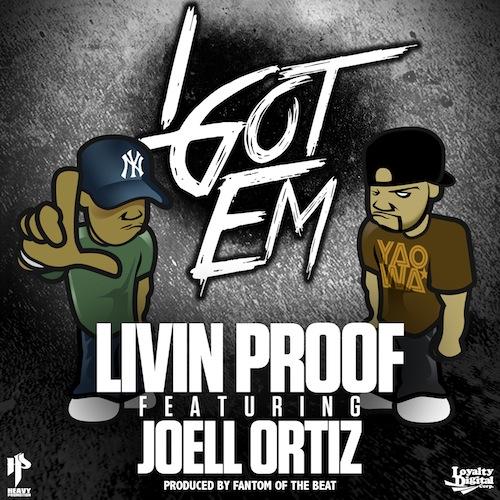 Livin Proof feat. Joell Ortiz— IGot Em