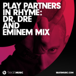 Eminem playlist Partners In Rhyme playlist with Dr Dre and more