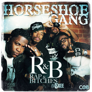 Horseshoe Gang R&B (Rap & Bitches) Cover Art