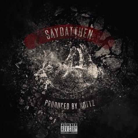 """2014.05.09 - Slaughterhouse """"SayDatThen"""""""
