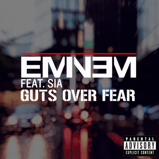 2014.08.25 - Eminem feat. Sia - Guts Over Fear (Single)