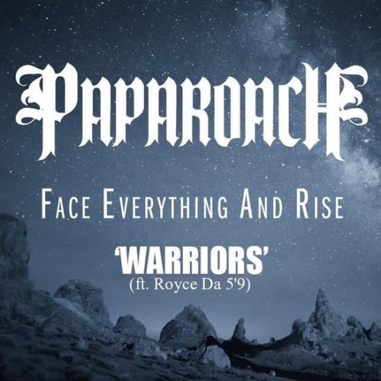 "Papa Roach feat. Royce Da 5'9"" — Warriors"