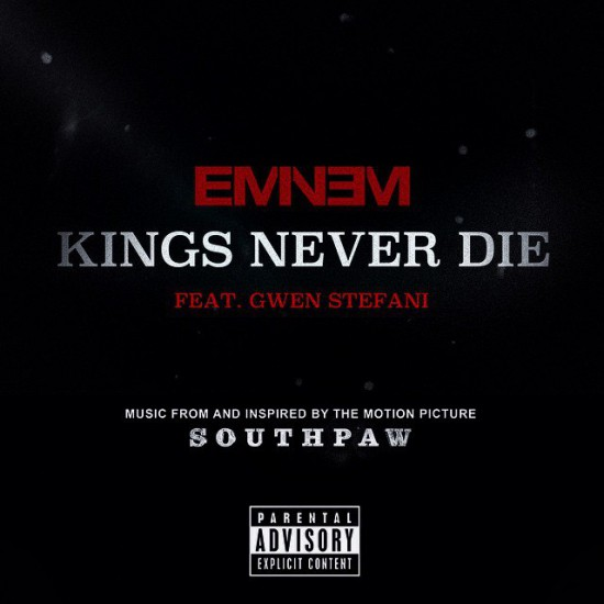 2015.06.28 - Eminem and Gwen Stefani - Kings Never Die