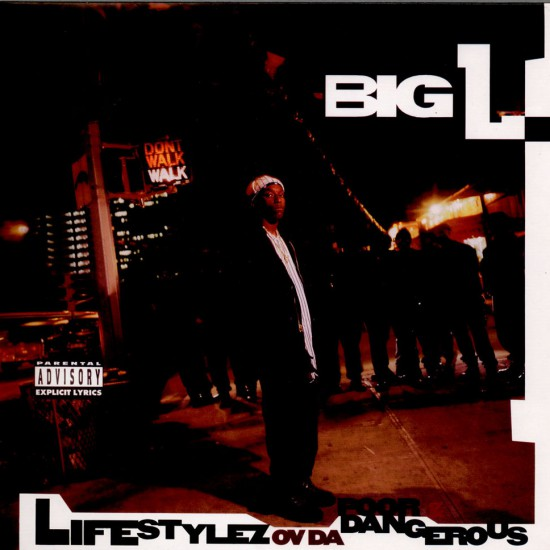 Big L, Lifestyles Ov da Poor & Dangerous (1995)