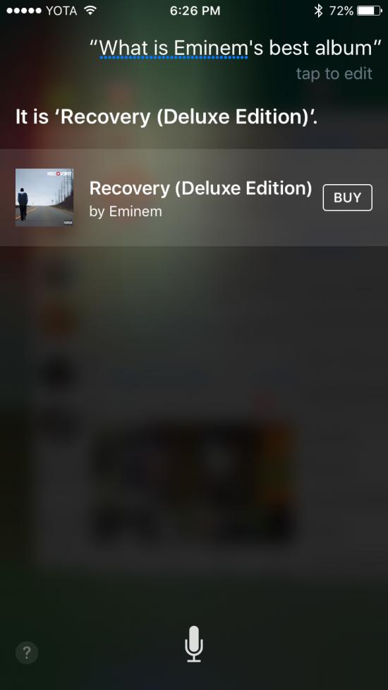 «It's 'Recovery'», отвечает Siri на вопрос «Какой лучший альбом Эминема».