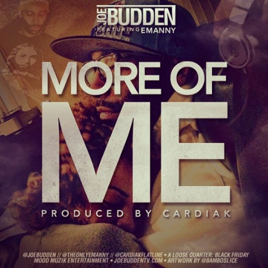 Joe Budden Ft Emanny – More Of Me