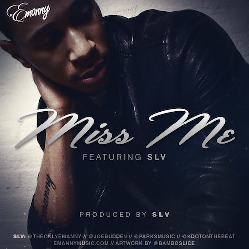 Emanny feat. Joe Budden— «MissMe»