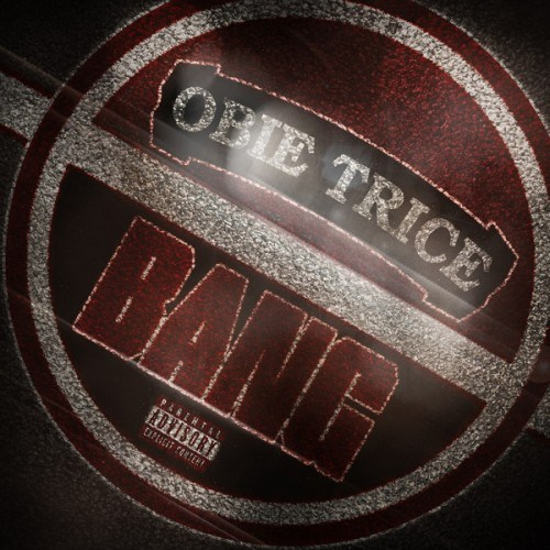 Obie Trice — «Bang» cover