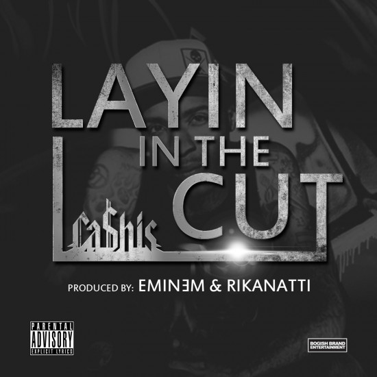 "Ca$his - ""Layin In The Cut"" Eminem Produced"