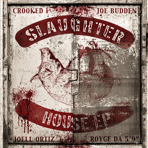 Slaughterhouse - 2011 - The Slaughterhouse EP