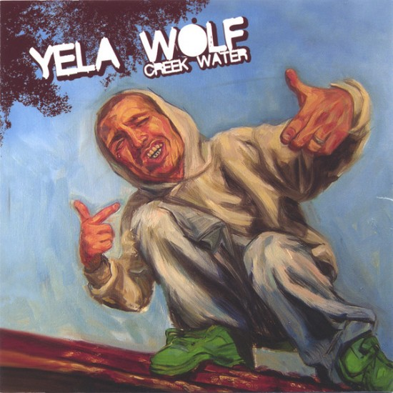 Yelawolf - Creek Water Cover