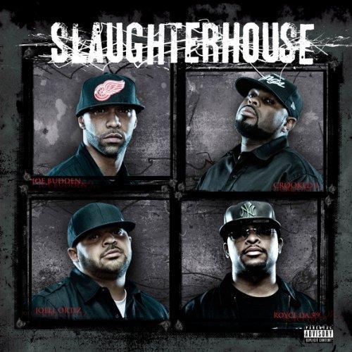 Slaughterhouse - 2009 - Slaughterhouse