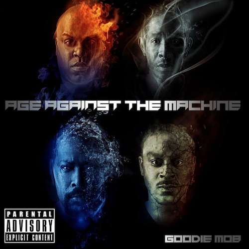 Goodie Mob - Age Against Machine