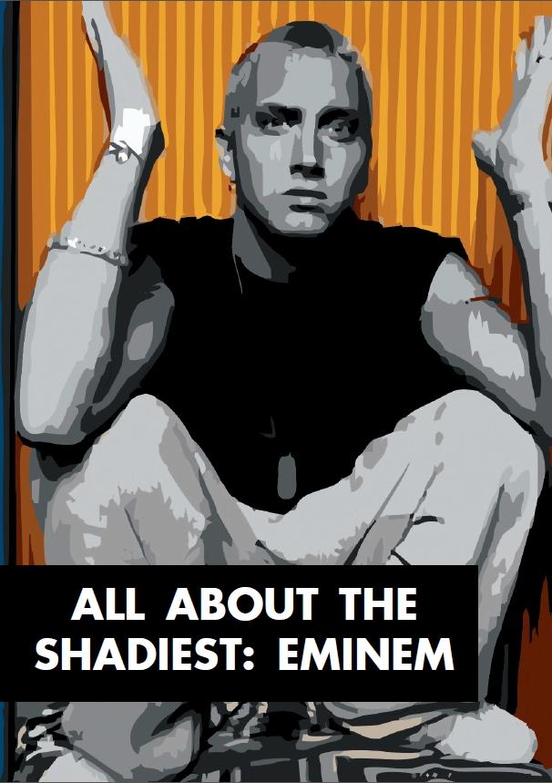 Рассказ Андре Агилар All about the shadiest: Eminem