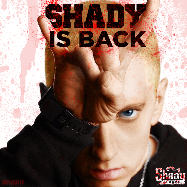 Shady is back