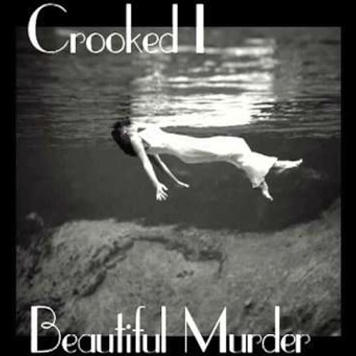 2013.11.11 - Crooked I - Beautiful Murder