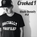 2013.11.16 - Crooced I - Shady Dynasty Freestyle