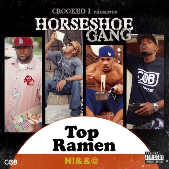 Horseshoe Gang Top Ramen Nigga