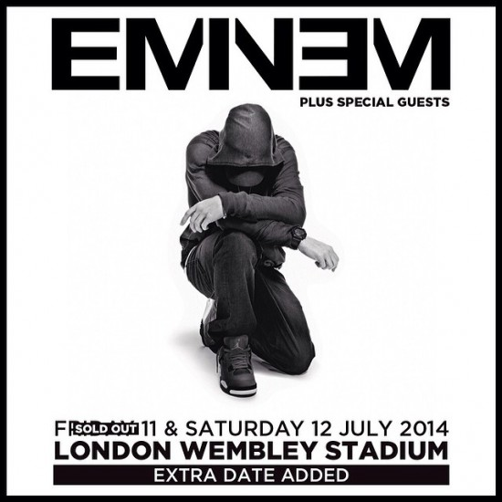 2014.05.09 - Eminem Second show added at Wembley Stadium!