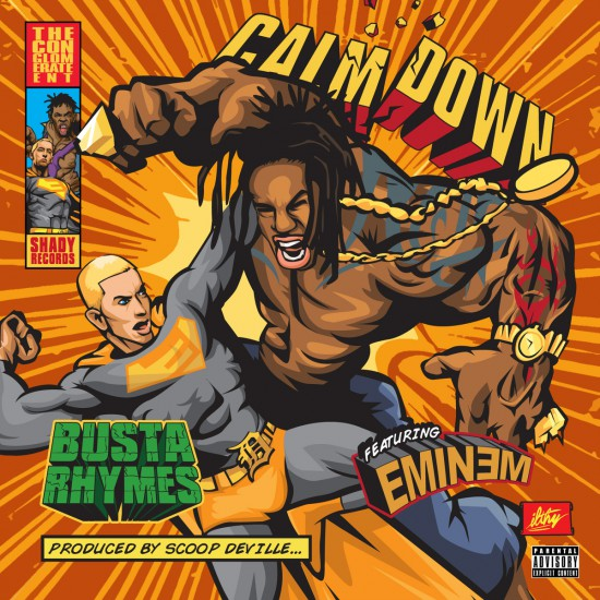 2014.06.28 - Busta Rhymes  feat. Eminem - Calm Down (Single)