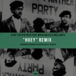 2014.07.02 - Cyhi The Prynce feat. Royce Da 5'9 & Joell Ortiz — Huey (Remix)