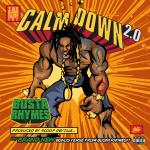 Busta Rhymes - Calm Down 2.0