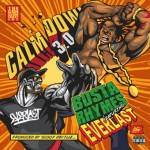 Busta Rhymes feat. Everlast - Calm Down 3.0 (Explicit)