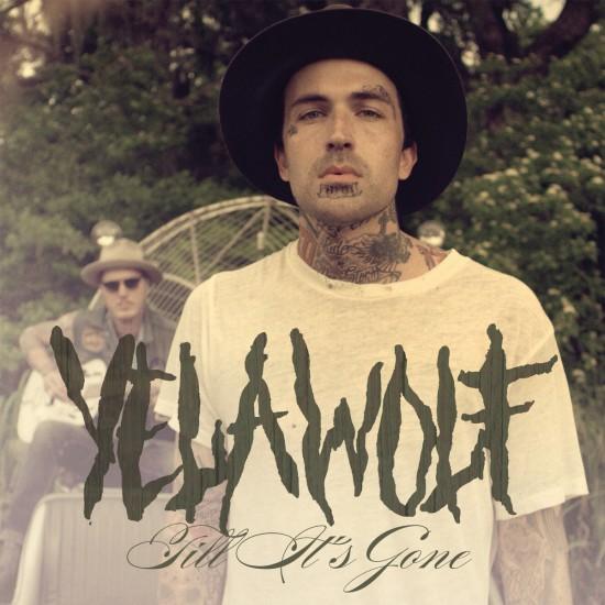 2014.10.14 - Yelawolf Till It's Gone