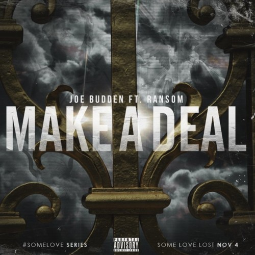 2014.10.15 - Joe Budden feat. Ransom — Make A Deal
