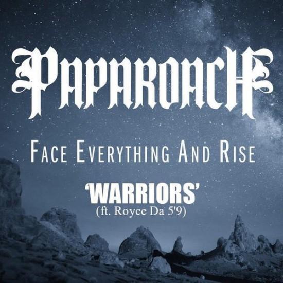 "Papa Roach feat. Royce Da 5'9"" — Warriors"