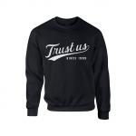 Trust Us Crewneck - White on Black