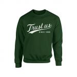 Trust Us Crewneck - White on Green