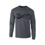 Trust Us Long Sleeve T-Shirt - Black on Gray
