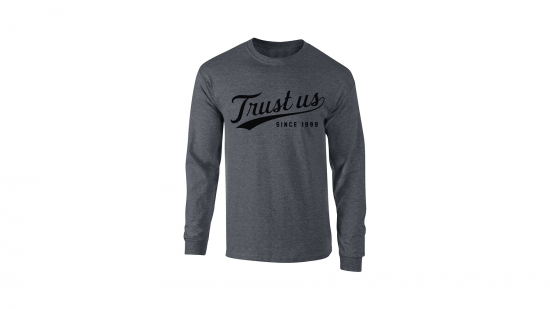 Trust Us Long Sleeve T-Shirt - Black on Gray