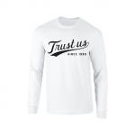 Trust Us Long Sleeve T-Shirt - Black on White