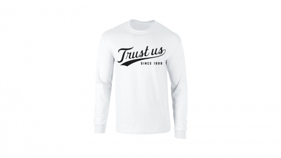 Trust Us Long Sleeve T-Shirt - Black on White