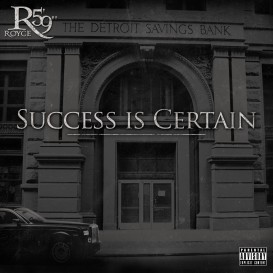 Royce da 59 - Success Is Certain - Front Cover by Brett Lindzen