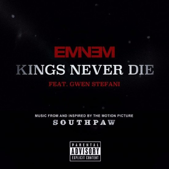 Eminem feat. Gwen Stefani — «Kings Never Die»