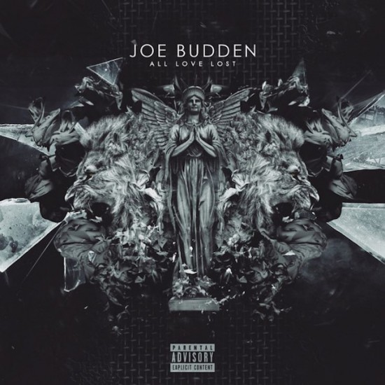 Joe Budden All Love Lost Unofficial Cover