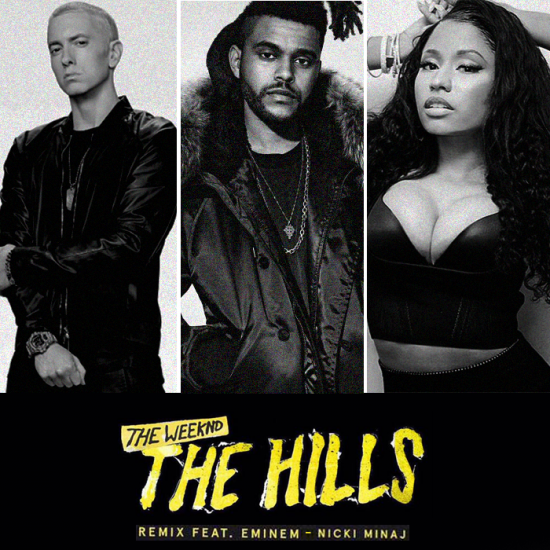 "The Weeknd ""The Hills"" Remixes (Nicki Minaj/Eminem)"
