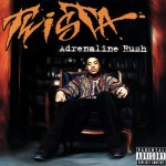 Twista, Adrenaline Rush (1997)