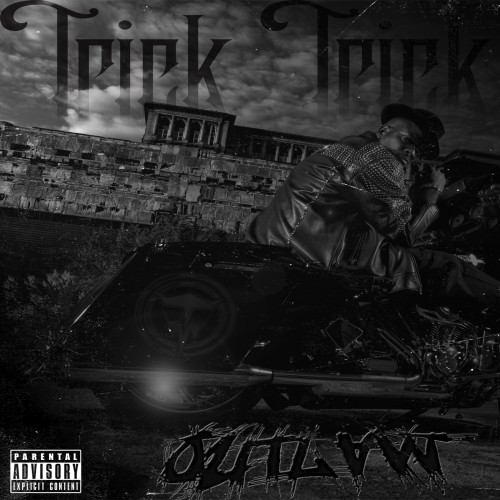 Trick Trick - Outlaw