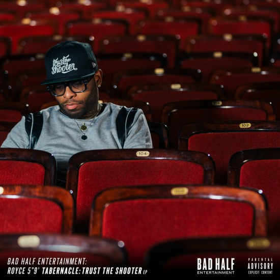 "Royce Da 5'9"" - «Trust The Shooter EP»"