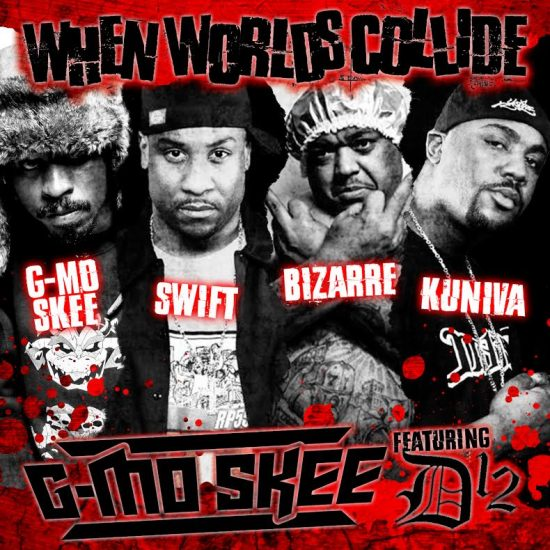 [Сингл] G-Mo Skee feat. D12 — «Worlds Collide»