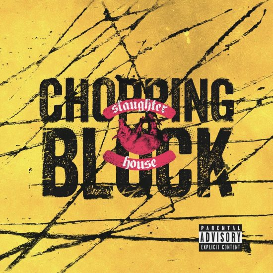 Slaughterhouse — «Chopping Block»