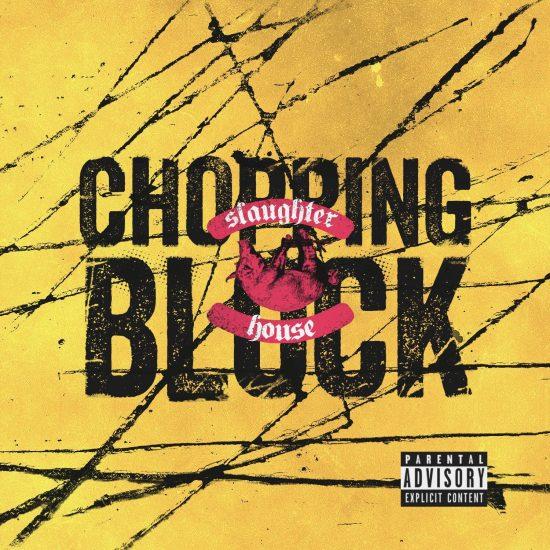 Slaughterhouse— «Chopping Block»