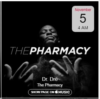 на 5 ноября назначен эфир передачи «The Pharmacy», которую ведёт Dr. Dre в прямом эфире радиостанции Beats 1 в рамках сервиса Apple Music